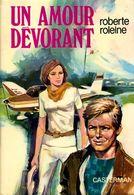 Un Amour Dévorant De Roberte Roleine (1973) - Libros, Revistas, Cómics