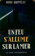 Un Feu S'allume Sur La Mer De Henri Quéffelec (1961) - Livres, BD, Revues