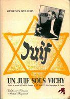 Un Juif Sous Vichy De Georges Wellers (1991) - Guerre 1939-45