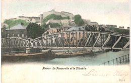 (45) Namur  La Passerelle Et La Citadelle - Namur