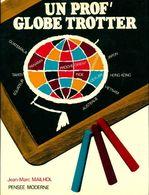 Un Prof Globe-trotter De Jean-Marc Mailhol (1967) - Reizen