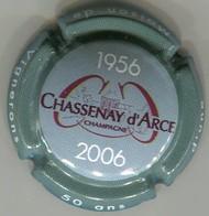 CAPSULE-CHAMPAGNE CHASSENAY D'ARCE N°15 Cinquantenaire Ctr. Gris - Autres