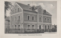 AK Oberlohma Horni Lomany Hotel Central A Franzensbad Frantiskovy Lazne Dolni Unterlohma Oed Sirmitz Eger Cheb Egerland - Sudeten