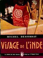 Visage De L'Inde De Michel Desorbay (1955) - Reizen