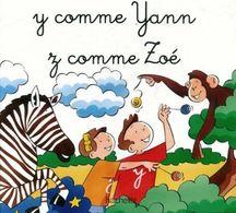 Y Comme Yann Et Z Comme Zoé De Collectif (2006) - Zonder Classificatie