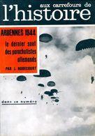 Aux Carrefours De L'histoire N°57 : Ardennes 44 De Collectif (1962) - Zonder Classificatie