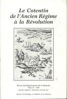 Le Cotentin De L'ancien Régime à La Révolution De Collectif (1990) - Bücher, Zeitschriften, Comics