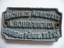PLAQUE 6,5 X3,5cm Métal épais.3mm.FABRICANT DE MACHINES AGRICOLES A. BOURGUIGNON - Agriculture