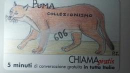 CHIAMAGRATIS - N. 606 -  PUMA  - NUOVA (MINT) (DT) - Italië