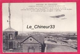 HISTOIRE DE L'AVIATION---Premiere Traversée De La Manche-le 25 Juillet 1909--Louis Bleriot Sur Monoplan........... - Aviatori