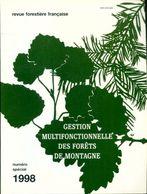 Revue Forestière Française Numéro Spécial : Gestion Multifonctionnelle Des Forêts Des Montagnes De Collectif (1998) - Bücher, Zeitschriften, Comics