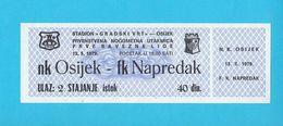 NK OSIJEK Vs FK NAPREDAK Krusevac - 1979. Yugoslavia Football Match Ticket Soccer Fussball Calcio Billet Croatia Serbia - Tickets - Entradas