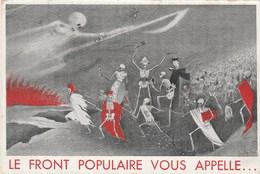 """CPA Parti Politique Caricature Satirique """"le Front Populaire Vous Appelle"""" Mort Camarde Squelette Surréalisme (2 Scans) - Partis Politiques & élections"""