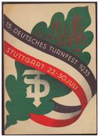 Dt.- Reich (006458) Propagandakarte, Privatganzsache Deutsches Turnfest Stuttgart 1933 Fech PP127 C3/010, Gelaufen - Allemagne