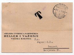 1934 YUGOSLAVIA,SERBIA,VEL.KIKINDA, HELIOS, PERFUMERY MAKERS,HELLER AND VAZONJI,CORRESPONDENCE CARD,POSTAGE DUE - 1931-1941 Kingdom Of Yugoslavia