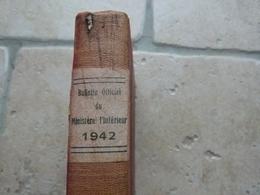 VICHY 1942 Bulletin Officiel Du Ministere De L'Interieur - 1939-45
