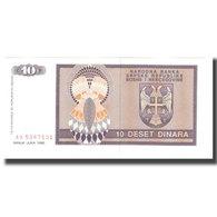 Billet, Bosnia - Herzegovina, 10 Dinara, 1992, KM:133a, NEUF - Bosnia Erzegovina