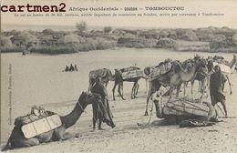 TOMBOUCTOU LE SEL ARTICLE IMPORTANT DE COMMERCE ARRIVE PAR CARAVANES SOUDAN AFRIQUE OCCIDENTALE - Soudan