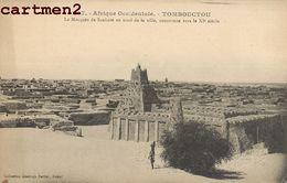 TOMBOUCTOU MOSQUEE DE SANKORE AU NORD DE LA VILLE SOUDAN AFRIQUE OCCIDENTALE - Soudan