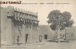 DJENNE TYPES DE MAISONS SOUDAN AFRIQUE OCCIDENTALE - Soudan