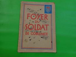 Foyer Du Soldat De Coblence-Cri Du Sol Français- Ce Qu'est Un Drapeau- France D'abord -P'tit Quinquin- Avoir Un Etc... - Boeken, Tijdschriften & Catalogi