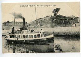 Le Chateau D'Oléran Départ Du Vapeur Pour Le Chapus - Ile D'Oléron