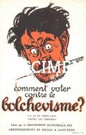 Comment Voter Contre Le Bolchevisme ? - Sceaux Saint-Denis - Satiriques