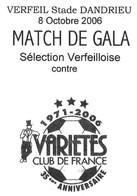 VERFEIL HAUTE GARONNE - FOOTBALL VERFEIL CONTRE VARIETES CLUB DE FRANCE 8 OCTOBRE 2006, BALLON, PAP ENTIER POSTAL A VOIR - Covers & Documents