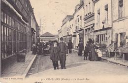 AVIT18-  CHALLANS  EN VENDEE LA GRANDE RUE  CPA  CIRCULEE - Challans