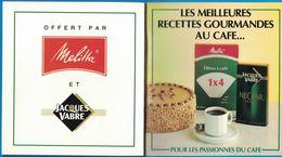 LIVRET LES MEILLEURS RECETTES GOURMANDES AU CAFE FILTRES MELITTA CAFE JACQUES VABRE 63 PAGES - Publicités