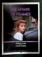 Aff Orig Ciné 1 AFFAIRE DE FEMMES 60X40 1988 Isabelle Huppert Chabrol Cluzet - Affiches & Posters