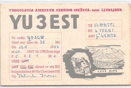 QSL Cards - YU 3 EST  Yugoslavia Amateur Station  Mezica - Near Ljubljana - Lead Mine- Sloveija - 1957 - Radio Amatoriale