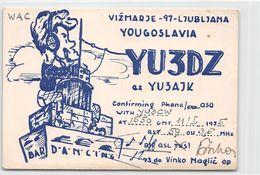 QSL Cards - YU3DZ Ex YU3AJK  To YU3CW Yugoslav Amateur Station - Yugoslavia - Radio Amatoriale