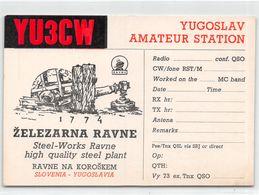QSL Cards - YU3CW Yugoslavia Amateur Station Zelezarna Ravne Na Koroskem - Slovenia. Prevalje - Radio Amatoriale