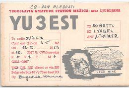 QSL Cards - YU3EST Yugoslavia Amateur Station Mezica - Near Ljubljana - Lead Mine- Sloveija - 1957 - Radio Amatoriale