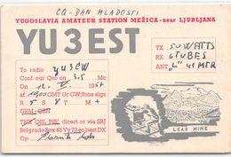 QSL Cards - YU3EST Yugoslavia Amateur Station Mezica - Near Ljubljana - Lead Mine- Sloveija - 1957 - Radio Amateur