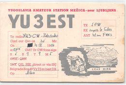 QSL Cards - YU3EST Yugoslavia Amateur Station Mezica - Near Ljubljana - Lead Mine- Sloveija - 1956 - Radio Amatoriale