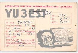 QSL Cards - YU3EST - YU 3 Est - YU 3 SY  Yugoslavia Amateur Station Mezica - Near Ljubljana - Lead Mine- Sloveija - 1957 - Radio Amatoriale
