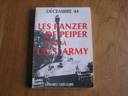 LES PANZER DE PEIPER FACE A L' U.S. ARMY Guerre 40 45 Bataille Des Ardennes Régionalisme Cheneux Stoumont La Gleize - War 1939-45