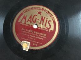 Disque 78 Tours 2 Titres : Ninn Vann (M.A. Saury) & La Valse Viennoise (Albert Beauval) Dique Mag-Nis (sans Pochette) - 78 Rpm - Gramophone Records