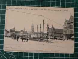 Oostende Ostende Vue De La NOUVELLE EGLISE En Sortant De La Gare - Oostende