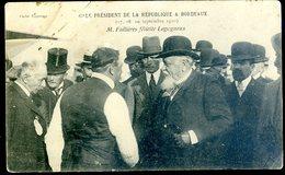 Cpa Du 33  Bordeaux Président De La République Septembre 1910 -- Fallières Félicite Legagneux   LZ98 - Bordeaux
