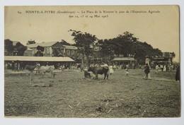 C. P. A. : GUADELOUPE : POINTE A PITRE : La Place De La Victoire Le Jour De L'Exposition Agricole Des 12, 13,14 Mai 1923 - Pointe A Pitre