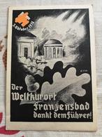 Propagandakart Der Weltkurort Franzensbad Dankt Dem Führer 1938 - Czech Republic
