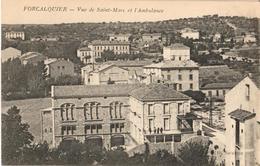 04 - FORCALQUIER - VUE DE SAINT MARC ET L'AMBULANCE - Forcalquier