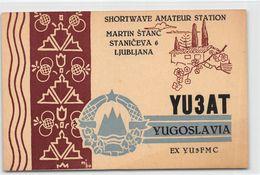 QSL Cards - YU3AT - YU 3 AT - Yugoslavia - Ljubljana - Slovenija  - Shortwave Amateur Station - - Radio Amatoriale