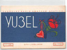 QSL Cards - YU3EL.- YU 3 EL - Yugoslavia  -  Ljubljana - 1954 - Dane Boltar - Radio Amatoriale