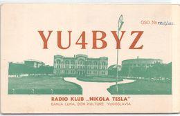 QSL Cards - YU4BYZ.- YU 4 BYZ - Yugoslavia  -  Radio Klub Nikola Tesla - Belgrade - Serbie - Radio Amatoriale