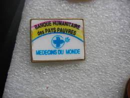 Pin's Association Des Medecins Du Monde, Banque Humanitaire Des Pays Pauvres - Verenigingen