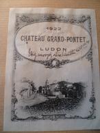 Ancienne étiquette De Vin CHÂTEAU GRAND PONTET  LUDON 1922 - Red Wines
